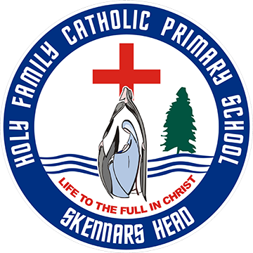 Holy Family Catholic Primary School, Skennars Head - Life to the Full in Christ